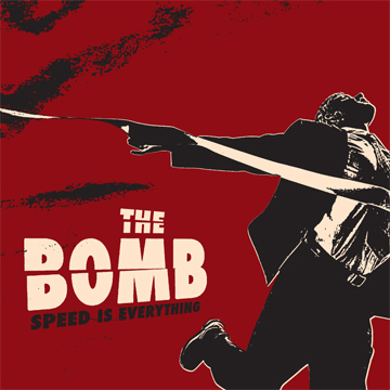 "The Bomb ""Speed Is Everything""LP"