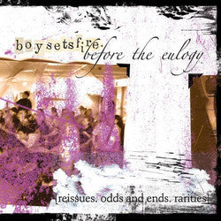 "Boy Sets Fire ""Before The Eulogy"" CD"