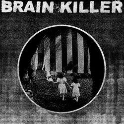 "Brain Killer ""Every Actual State Is Corrupt"" LP"