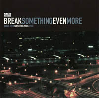 "Break Even / Something More ""Split"" CDEP"