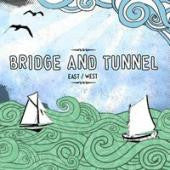 "Bridge & Tunnel ""East/West"" CD"