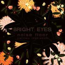 "Bright Eyes ""Noise Floor"" 2xLP"