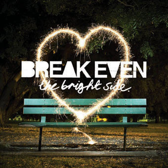 "Break Even ""The Bright Side"" CD"