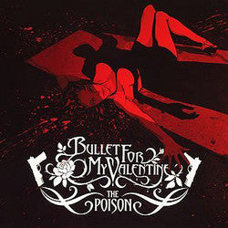 "Bullet For My Valentine ""The Poison"" CD"
