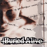 "Buried Alive ""Death Of Your Perfect World"" CD"