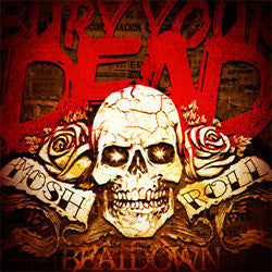 "Bury Your Dead ""Mosh N Roll"" CD"