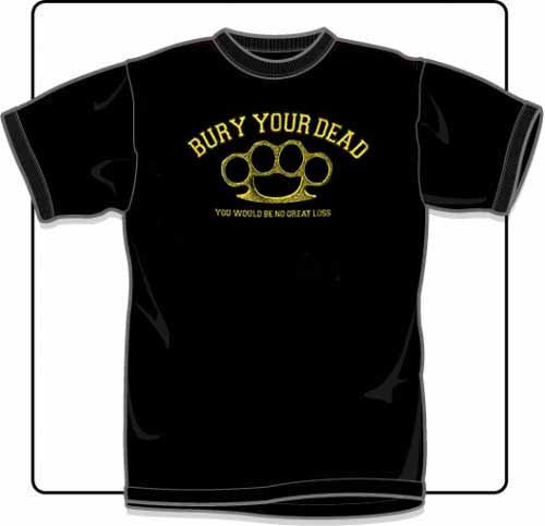 Bury Your Dead Knuckles T Shirt