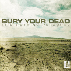 "Bury Your Dead ""Its Nothing""CD"