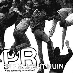 "Permanent Ruin ""Are You Ready To Sacrifice?"" LP"