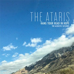 "The Ataris ""Hang Your Head In Hope - The Acoustic Sessions"" LP"