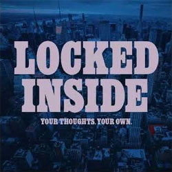 "Locked Inside ""Your Thoughts, Your Own"" 7"""
