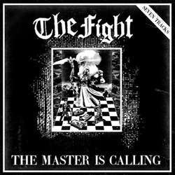 "The Fight ""Master Is Calling"" 12"""