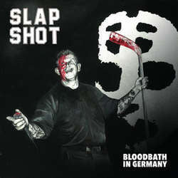 "Slapshot ""Bloodbath In Germany"" LP"