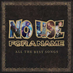 "No Use For A Name ""All The Best Songs"" 2xLP"