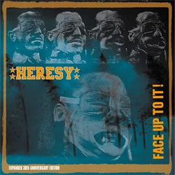 "Heresy ""Face Up To It! (30th Anniversary Edition)"" 2xLP + CD"