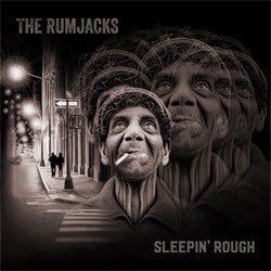 "The Rumjacks ""Sleepin' Rough"" LP"