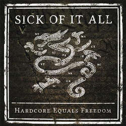"Sick Of It All ""Hardcore Equals Freedom"" 7"""