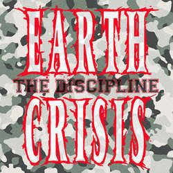 "Earth Crisis "" The Discipline"" 7"""
