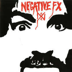 "Negative FX ""Self Titled"" 7"""