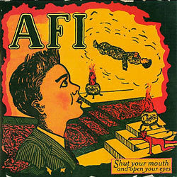 "AFI ""Shut Your Mouth And Open Your Eyes"" LP"