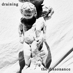"Draining ""The Dissonance"" Cassette"