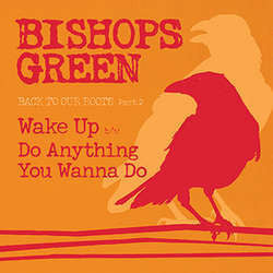 "Bishops Green ""Back To Our Roots Part 2"" 7"""