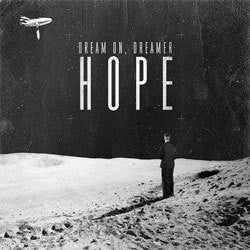 "Dream On Dreamer ""Hope"" 12"""