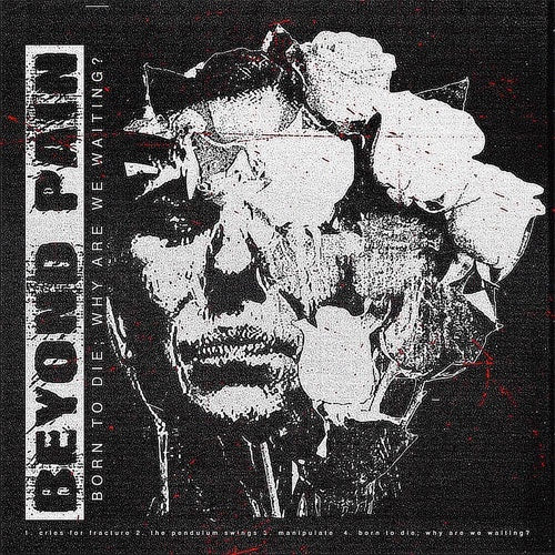 "Beyond Pain ""Born To Die"" 12"""