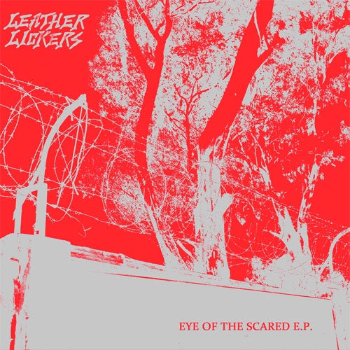 "Leather Lickers ""Eye Of The Sacred"" 7"""