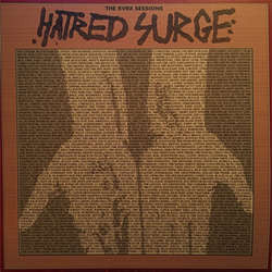 "Hatred Surge ""The KVRX Sessions"" LP + Flexi 7"""