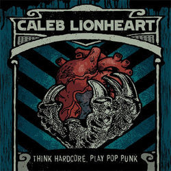 "Caleb Lionheart ""Think Hardcore, Play Pop Punk"" 12""EP"