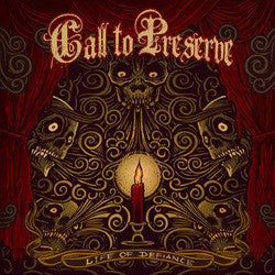 "Call To Preserve ""Life Of Defiance"" CD"