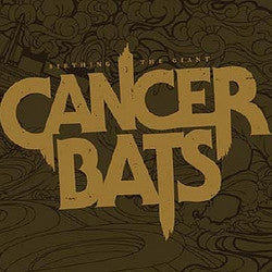 "Cancer Bats ""Birthing The Giant"" CD"