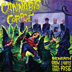 "Cannabis Corpse ""Beneath Grow Lights"" LP"