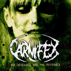 "Carnifex ""The Diseased And The Poisoned"" CD"