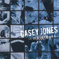 "Casey Jones ""The Messenger"" CD"