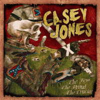 "Casey Jones ""The Few, The Proud, The Crucial"" CD"