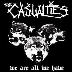 "The Casualties ""We Are All We Have"" LP"