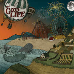 "The Good Life ""Everybody's Coming Down"" LP"