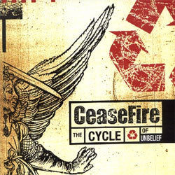 Ceasefire 'The Cycle Of Unbelief' CD