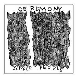 "Ceremony ""Scared People"" 7"""