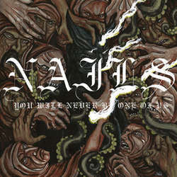 "Nails ""You Will Never Be One Of Us"" LP"