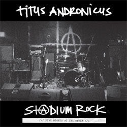 "Titus Andronicus ""S+@dium Rock: Five Nights At The Opera"" LP"