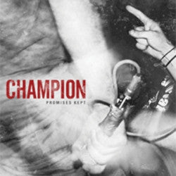 "Champion ""Promises Kept"" CD"