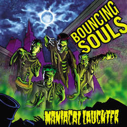 "The Bouncing Souls ""Maniacal Laughter"" LP"