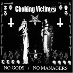 "Choking Victim ""No Gods / No Managers"" CD"