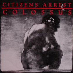 "Citizens Arrest ""Colossus"" 2xLP"