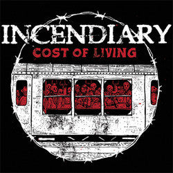 "Incendiary ""Cost Of Living"" CD"