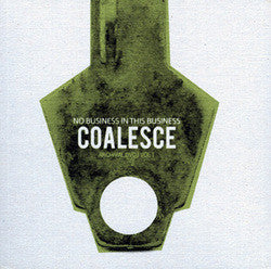 "Coalesce ""No Business In This Business"" DVD Box Set"