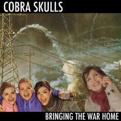 "Cobra Skulls ""Bringing The War Home"" CD"